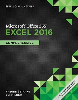 Shelly Cashman Microsoft Office 365 & Excel 2016 : Comprehensive