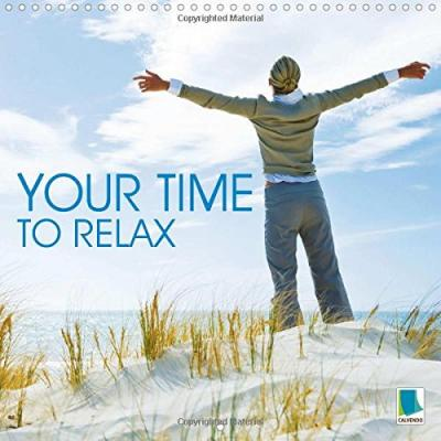 Your Time to Relax : Health: Calm is the Key to Inner Strength