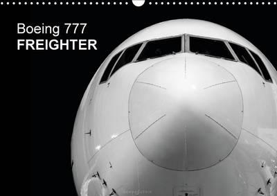 Boeing 777 Freighter : Boeing 777 - The World's Most Capable Cargo Plane