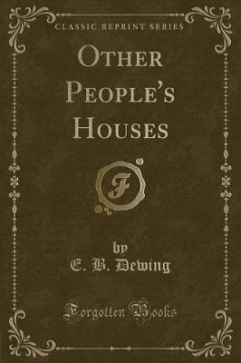 Other People's Houses (Classic Reprint)