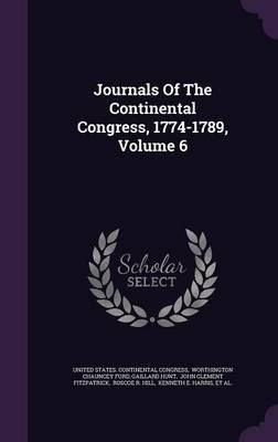 Journals of the Continental Congress, 1774-1789, Volume 6