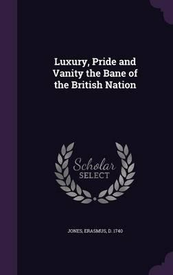 Free ebooks texts cloud page 7 textbooknova luxury pride and vanity the bane of the british nation fb2 by erasmus fandeluxe Choice Image
