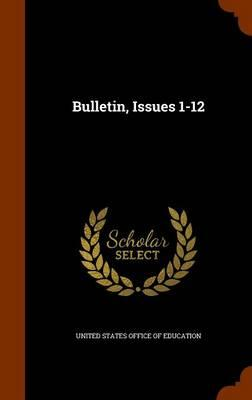 Bulletin, Issues 1-12