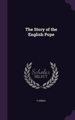 The Story of the English Pope