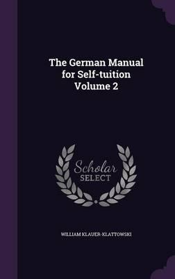 The German Manual for Self-Tuition Volume 2