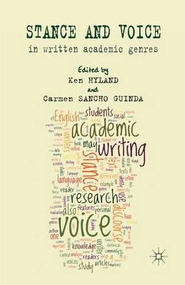Stance and Voice in Written Academic Genres 2012