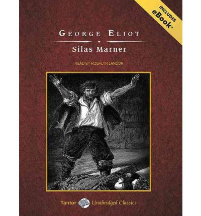 the downfalls of life in silas marner by george eliot Silas marner's journey is an emotional one, but silas marner's, and ours, is also an intellectual one, a movement towards readiness for a world without god.