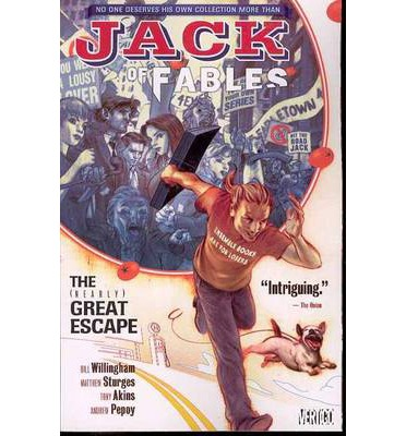 Jack of Fables: Nearly Great Escape Volume 1