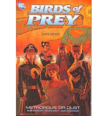 Birds of Prey: Metropolis or Dust