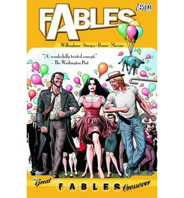 Fables: The Great Fables Crossover Volume 13