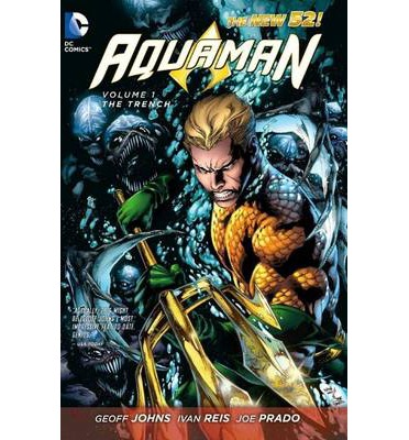 Aquaman: The Trench (The New 52) Volume 1