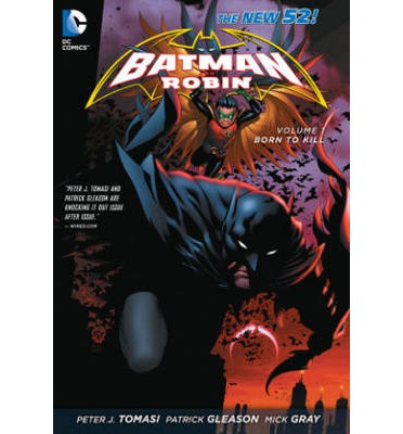Batman and Robin: Born to Kill Volume 1