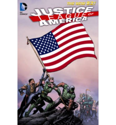 Justice League of America: World's Most Dangerous Volume 1