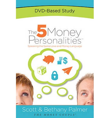 The 5 Money Personalities DVD-Based Study