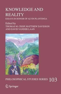 knowledge and reality essays in honor of alvin plantinga Browse and read knowledge and reality essays in honor of alvin plantinga knowledge and reality essays in honor of alvin plantinga in what case do you like reading so.