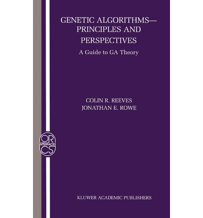 Genetic Algorithms, Principles and Perspectives