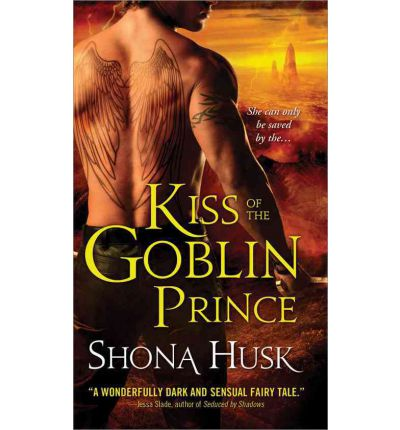 Kiss of the Goblin Prince : Shadowlands Series