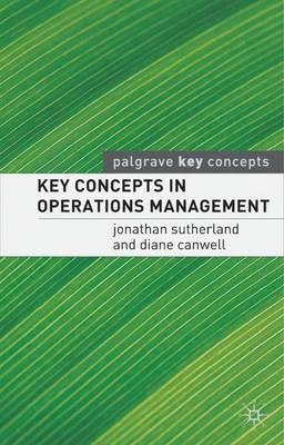 key concepts for operations managers Browse decision science and operations management  smartbook prompts  students to demonstrate understanding of key concepts as they read and learn.
