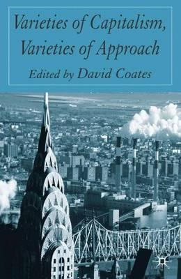 varieties of capitalism and liberalisation in israel Capitalist varieties and stages of capitalism download the wea commentaries issue  by terrence mcdonough national university of ireland galway if capitalism survives the current global crisis, what form will it take.