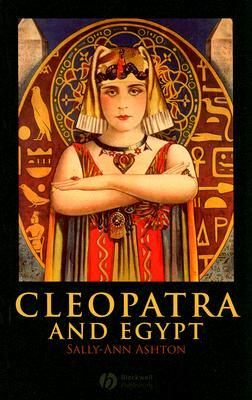 Cleopatra and Egypt