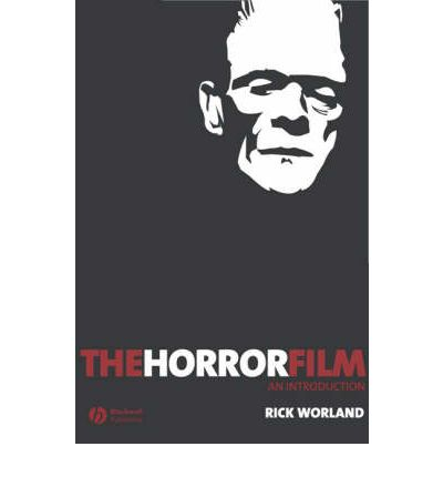 Rick worland the horror film an introduction