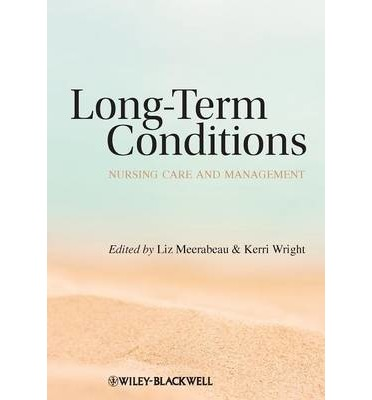 management of long term conditions 2 1 self-management for people with long-term neurological conditions hema chaplin research assistant, centre for lifespan and chronic illness research, university of.