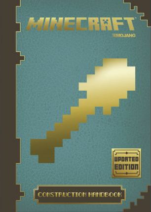 Minecraft Construction Handbook - Updated Edition : An Official Minecraft Book from Mojang
