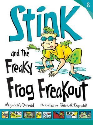 Stink and the Freaky Frog Freakout: No. 8