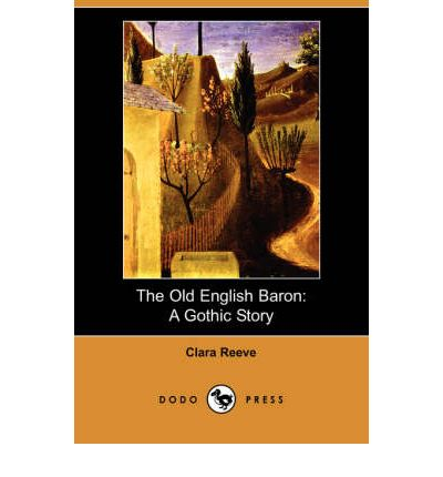 the old english baron The old english baron: a gothic story in the minority of henry the sixth, king of england, when the renowned john, duke of bedford was regent of france, and humphrey, the good duke of gloucester, was protector of england, a worthy knight, called sir philip harclay, returned from his travels to england, his native country he had served under.