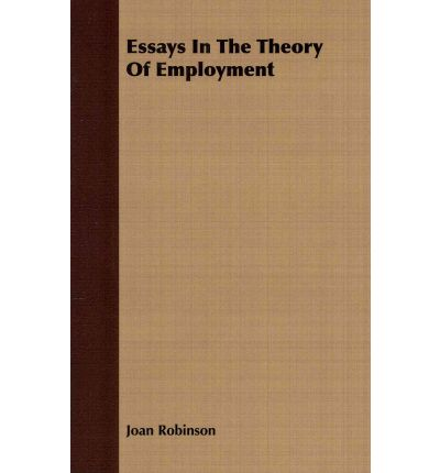 an essay on marxian economics joan robinson Available in the national library of australia collection author: robinson, joan, 1903-1983 format: book ix, 104 p.