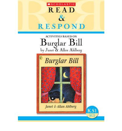 Burglar Bill: Teacher Resource