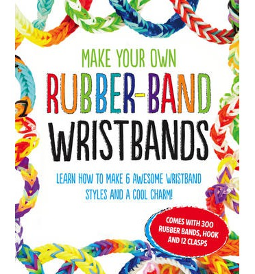 make your own rubber band wristbands 9781407154893