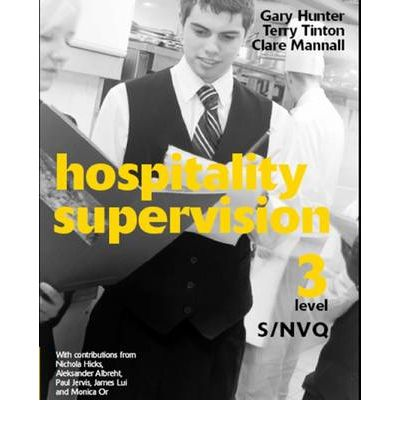 level 3 nvq diploma hospitality supervision At furness college we offer catering & hospitality courses including c&g level 2 nvq diploma in food production and cooking (qcf) in barrow in furness, the south lakes & cumbria.