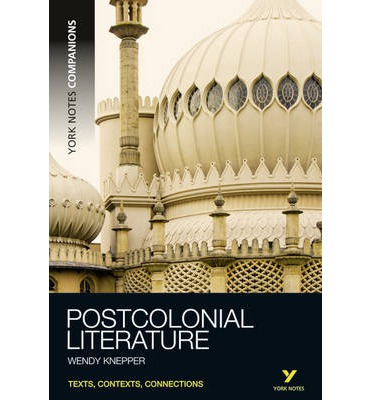 York Notes Companions Postcolonial Literature