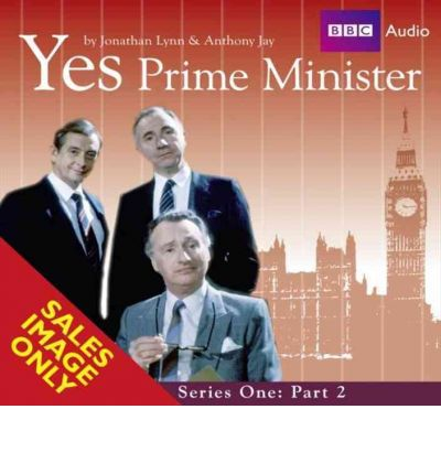 Yes Prime Minister: Part 2