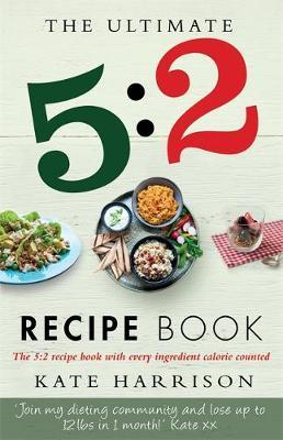 The Ultimate 5:2 Diet Recipe Book