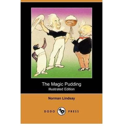The Magic Pudding (Illustrated Edition) (Dodo Press)