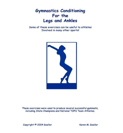 Gymnastics Conditioning for the Legs and Ankles