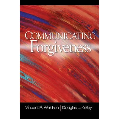 Communicating forgiveness in friendships and dating relationships