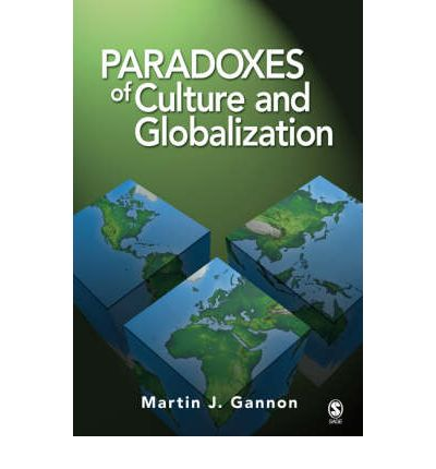 paradoxes of globalization The globalization paradox: democracy and the future of the world economy [ dani rodrik] on amazoncom free shipping on qualifying offers cogent, well -written critiques unalloyed globalization enthusiasts, taking aim at their desire to fully liberalize foreign trade ad capital movements —foreign affairs in this.