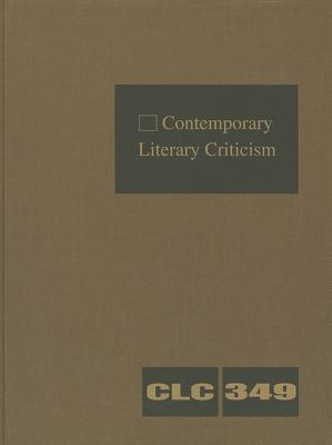 Best sellers eBook fir ipad Contemporary Literary Criticism, Volume 349 by - ePub