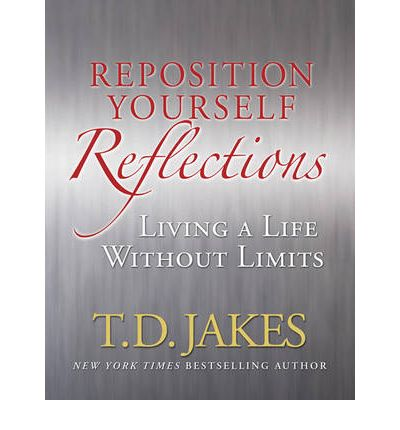 Reposition Yourself Reflections : Living a Life without Limits