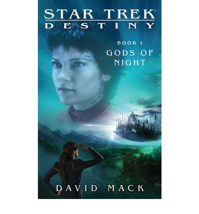 Star Trek: Destiny : Gods of Night