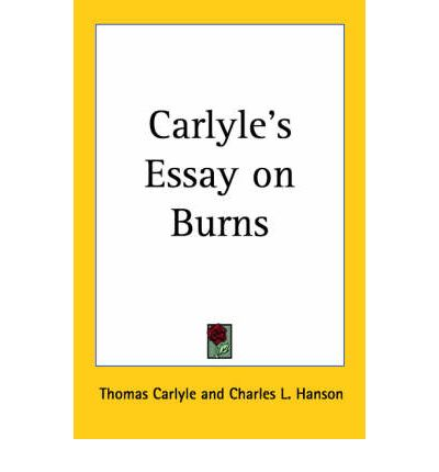 thomas carlyle essay 6 the victorian essay i: thomas carlyle –a fundamentalist thinker the lectures on the essay are meant to familiarize the student.