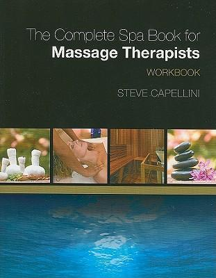The Complete Spa Book for Massage Therapists Workbook