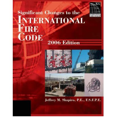 Significant Changes to the 2006 International Fire Code