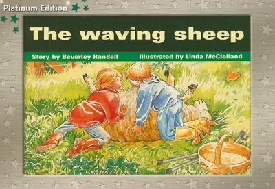 Rigby PM Platinum Collection : Individual Student Edition Green (Levels 12-14) the Waving Sheep