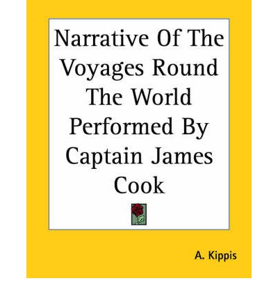 a narrative of captain james cooks expeditions 13 responses to  cook's three voyages of exploration  in the quote below is taken from arthur kitson's book, the life of captain james cook :.