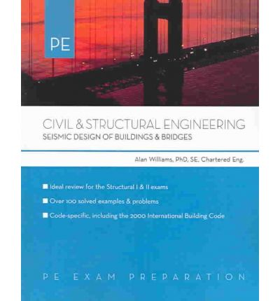 Civil and Structural Engineering : Seismic Design of Buildings and Bridges