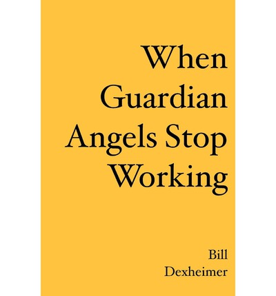 When Guardian Angels Stop Working
